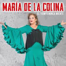 María de la Colína El Tiempo nunca Miente Nuevo Single 2020
