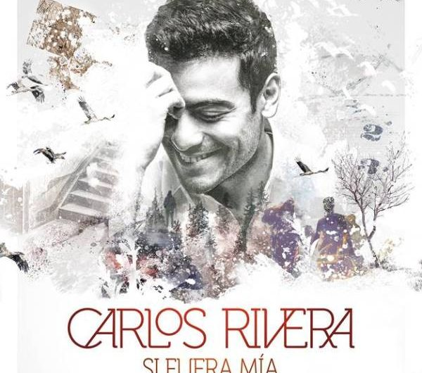 Carlos Rivera publica el EP digital 'Si fuera mía'