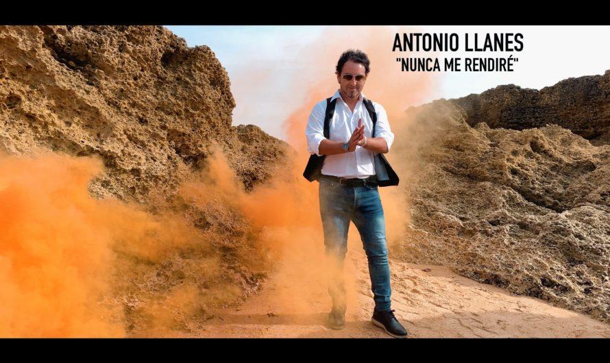 «Nunca me rendiré » es el nuevo single, del cantante y compositor gaditano » Antonio Llanes «