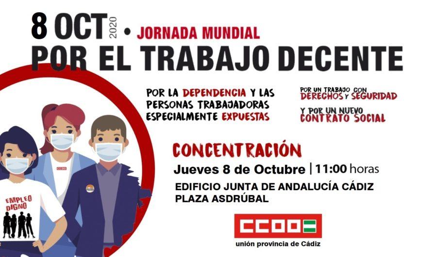 7 OCT. JORNADA MUNDIAL POR EL TRABAJO DECENTE CCOO de Cádiz,