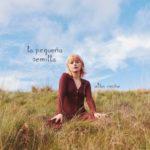 Alba Reche publicará el álbum 'La pequeña semilla' en marzo